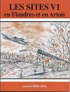 Les sites V1 en Flandres et en Artois - Laurent BAILLEUL