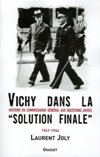 Vichy dans la Solution finale - Laurent Joly